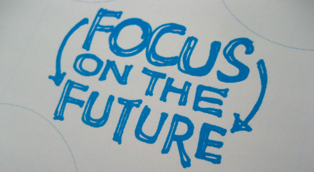 focus on the future